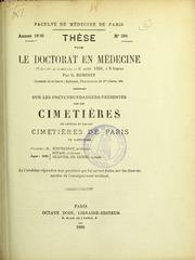 Sur les prétendus dangers présentés par les cimetières en général et par les cimetières de Paris en particulier : thèse pour le doctorat en médecine présentée et soutenue le 6 août 1880, à 9 heures