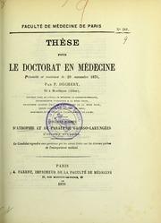 Quelques formes d-atrophie et de paralysie glosso-laryngées d-origine bulbaire : thèse pour le doctorat en médecine présentée et soutenue le 29 novembre 1870