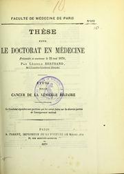 Étude sur le cancer de la vésicule biliaire : thèse pour le doctorat en médecine présentée et soutenue le 25 mai 1870