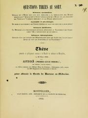 Thèse présentée et publiquement soutenue à la Faculté de médecine de Montpellier, le 22 mars 1842