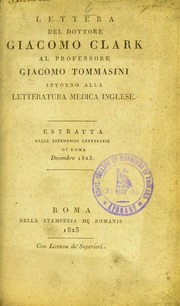 Lettera del dottore Giacomo Clark al Professore Giacomo Tommasini intorno alla letteratura medica inglese
