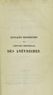 Quelques recherches sur l-histoire chirurgicale des anévrismes, en réponse à M. Dézeiméris