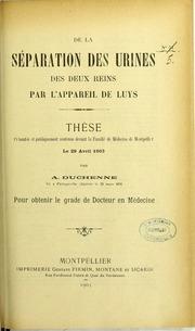 De la séparation des urines des deux reins par l-appareil de Luys : thèse présentée et publiquement soutenue devant la Faculté de médecine de Montpellier le 29 avril 1903