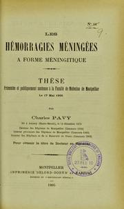 Les hémorragies méningées à forme méningitique : thèse présentée et publiquement soutenue à la Faculté de médecine de Montpellier le 17 mai 1905