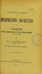 Contribution à l-étude des imperforations ano-rectales : thèse présentée et publiquement soutenue à la Faculté de médecine de Montpellier le 27 juillet 1907