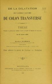 De la dilatation de l-angle gauche du côlon transverse : thèse présentée et publiquement soutenue devant la Faculté de médecine de Montpellier le 27 juillet 1907