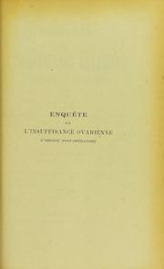 Enquête sur l-insuffisance ovarienne d-origine opératoire : thèse présentée et publiquement soutenue à la Faculté de médecine de Montpellier le 27 juin 1908