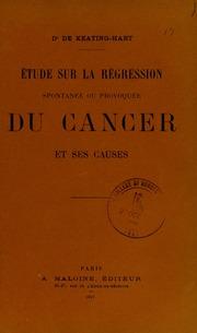 Étude sur la régression spontanée ou provoquée du cancer et ses causes