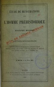 Étude de mensurations sur l-homme préhistorique : anthropométrie : mensurations d-un squelette préhistorique nouvellement découvert dans la grotte de Menton (dite Barma Grande) le 12 janvier 1894