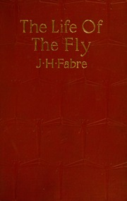 The life of the fly : with which are interspersed some chapters of autobiography