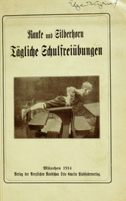 Tägliche Schulfreiübungen : im Auftrag der Vereinigung der Münchner Schulärzte
