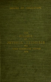 The syllabus of physical exercises for public elementary