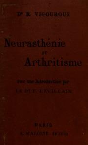 Neurasthénie et arthritisme, urologie, régime alimentaire, traitement