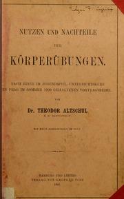 Nutzen und Nachteile der Körperübungen : nach einewr im Jugendspiel-Unterrichtskurs in Prag im Sommer 1900 gehaltenen Vortragreihe