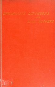 Breakfasts, luncheons, and ball suppers