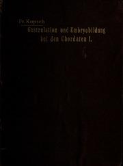 Untersuchungen über Gastrulation and Embryobildung bei den Chordaten