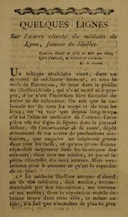 Quelques lignes sur l-oeuvre récente du médecin de Lyon, faiseur de libelles