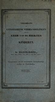 Verzameling van uitgelezene verhandelingen over de leer van de ziekten der kinderen