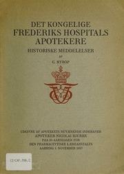 Det Kongelige Frederiks Hospitals Apotekere : historiske Meddelelser