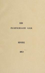 Der phosphorsaure Kalk in physiologischer und therapeutischer Beziehung. Ein Beitrag zur physiologischen Heilkunde
