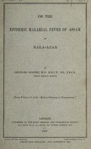 On the epidemic malarial fever of Assam or kala-azar