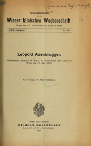 Leopold Auenbrugger : Gedenkrede, gehalten in der k. k. Gesellschaft der Aerzte in Wien am 17 Mai 1909
