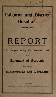 Report with statement of accounts and list of subscriptions and donations : 1944