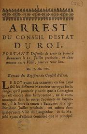 Arrest ... portant défenses de tenir la foire à Beaucaire le 22 juillet prochain, ni dans aucunne autre ville, pour en tenir lieu. Du 17 mai 1721