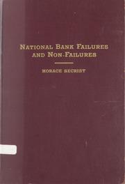 National Bank Failures and Non-Failures