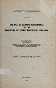 The Use of Banking Enterprises in the Financing of Public Education, 1796-1866