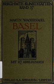 Basel. Mit 127 Abbildungen