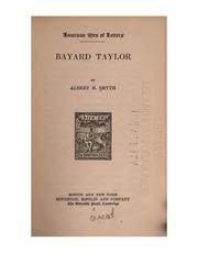 ... Bayard Taylor