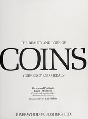 The Beauty and Lore of Coins: Currency and Medals