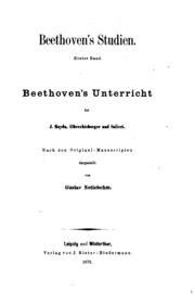 Beethoven\'s Studien: Erster Band. Beethoven\'s Unterricht bei J ...