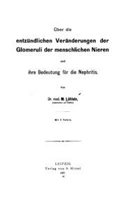 Über die entzündlichen Veränderungen der Glomeruli der menschlichen Nieren und ihre Bedeutung ...