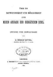 Über die Notwendigkeit und Möglichkeit: Einer neuen Ausgabe der Hebräischen Bibel: Studien und ...