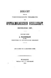 Bericht ueber die Versammlung der Ophthalmologischen Gesellschaft