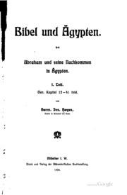 Bibel und Ägypten: Abraham und seine Nachkommen in Ägypten