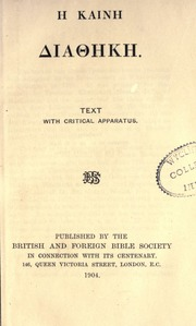 Bible : N T  Greek text with critical apparatus : Nestle, Eberhard