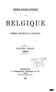Bibliographie de la Belgique, ou catalogue général de limprimerie et de la librairie belges ...