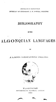 ... Bibliography of the Algonquian Languages