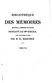 Bibliothèque des mémoires relatifs à lhistoire de France pendant le 18e ...