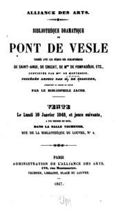 Bibliothèque dramatique de Pont de Vesle, formée avec les débris des bibliothèques de Saint-Ange ...