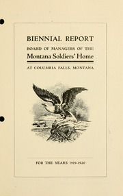 Biennial report, Board of Managers of the Montana Soldiers' Home at Columbia Falls, Montana, for the years .., 1919-1920