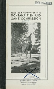 Biennial report montana game and fish commission state for Montana game and fish