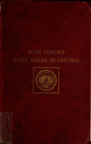 ... Biennial report of the State Board of Control