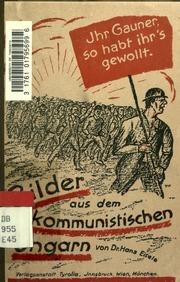Bilder aus dem kommunistischen Ungarn
