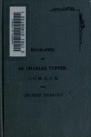 Biographie de Sir Charles Tupper