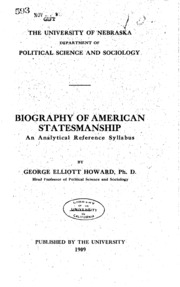 ... Biography of American statesmanship; an analytical reference syllabus
