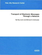 xerox :: parc :: techReports :: CSL-79-4 Transport of Electronic Messages Through a Network